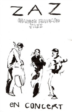 Uno de los carteles caseros con los que Zaz se promocionaba por los bares de Montmartre